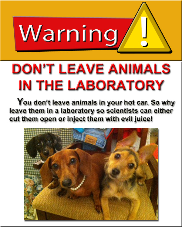 Warning about not leaving animals in laboratories.