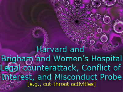 Harvard and Brigham and Women's Hospital controversy.