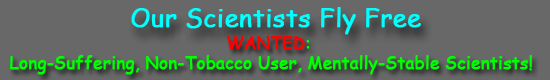 Wanted: brilliant, long-suffering scientists.